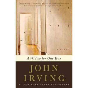 A Widow for One Year : A Novel by John Irving